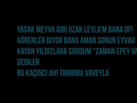 Tahribad-ı İsyan - leyla (lyrics)