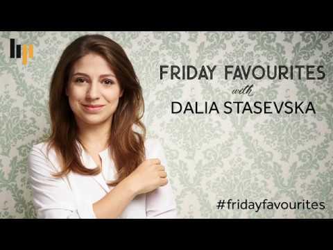 Friday Favourites with Dalia Stasevska