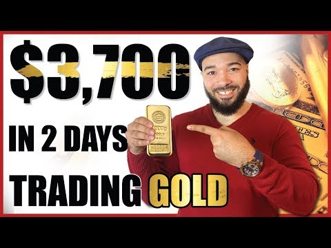How I Made $3,700 In 2 Days Trading Gold