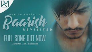 Ab Phirse Jab Baarish ( Revisited ) | Manish Manral | Darshan Raval | Music Prod. Gray