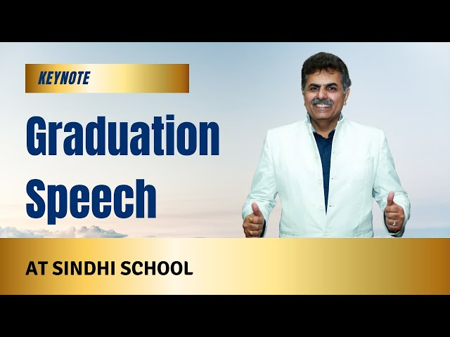 Graduation speech at Sindhi School Hebbal on 10th Feb 2018