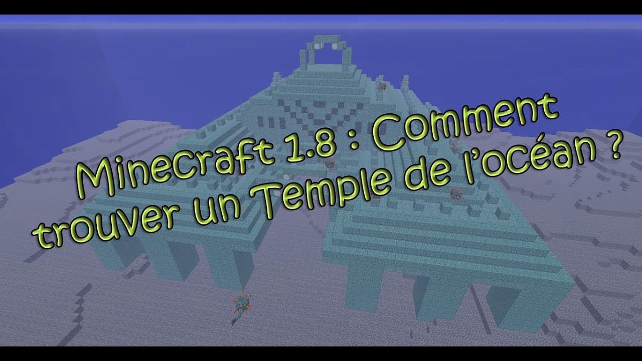 minecraft 1 8 comment trouver un temple de l 39 oc an youtube. Black Bedroom Furniture Sets. Home Design Ideas