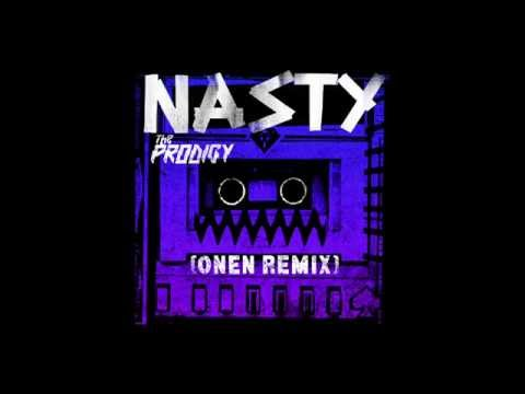 The Prodigy - Nasty (Onen Remix) mp3