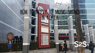 Video S2S Kpop | How To Apply For Music Shows In Korea download MP3, 3GP, MP4, WEBM, AVI, FLV Juli 2017