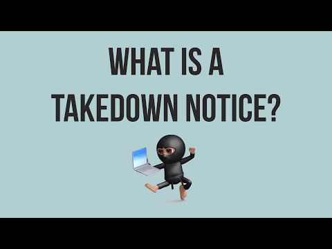 What is a Takedown Notice?