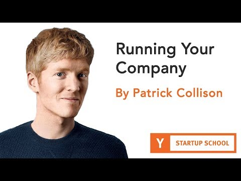 Running Your Company by Patrick Collison