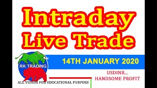 INTRADAY LIVE TRADE FOR 14TH JAN 2020