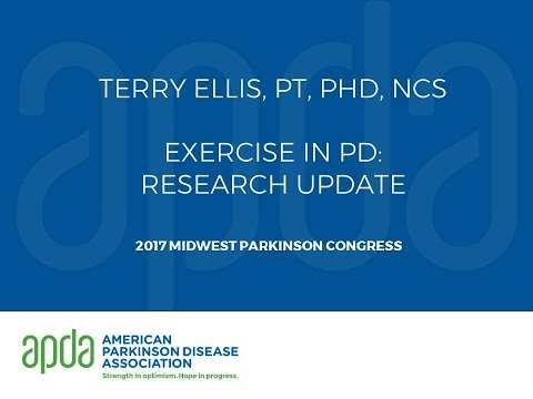 PD Congress Track 2- Terry Ellis: Exercise in PD- Research Update