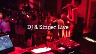 DJ & Singer Live