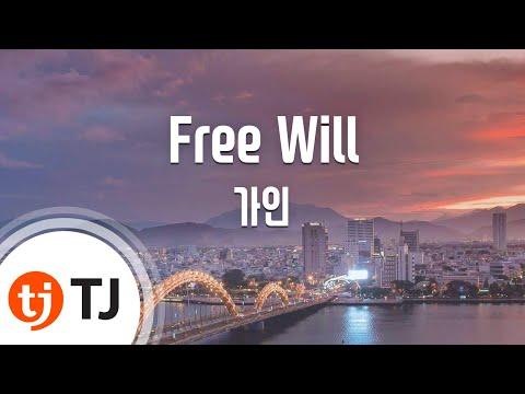[TJ노래방] Free Will - 가인(Feat.Dok2) (Free Will - GAIN(Feat.Dok2)) / TJ Karaoke