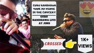 GURU RANDHAWA TOOK MY PHONE 🤩 | GURU RANDHAWA LIVE AT JIMS | TALKATORA STADIUM DELHI SHOW 2019