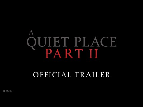 The Paul Castronovo Show - Movies: Watch The First Trailer For 'A Quiet Place Part II'
