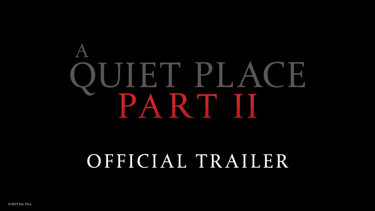 How 'A Quiet Place 2' Trailer Expands the World