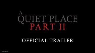 A QUIET PLACE 2 | OFFICIAL TRAILER | PARAMOUNT PICTURES INDIA