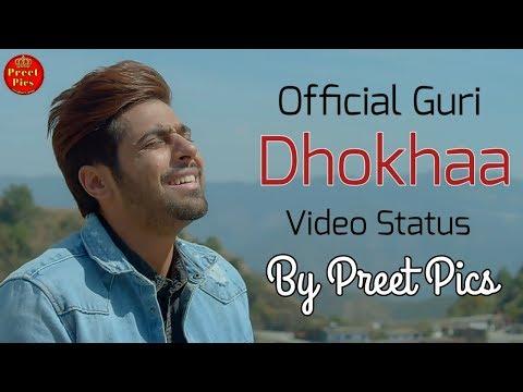 Dhokhaa New WhatsApp Status Punjabi || Dhokhaa Jass Manak, Guri || By Preet Pics