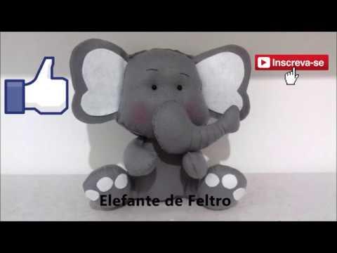 Elefante De Feltro Com Molde E Passo A Passo Youtube