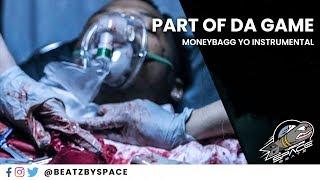 MoneyBagg Yo - Part Of Da Game - Beat Instrumental Remake | 43VA HEARTLESS Type Beat