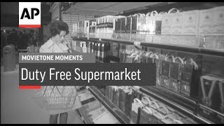 Duty Free Supermarket - 1972 | Movietone Moments | 12 Jan 18 thumbnail