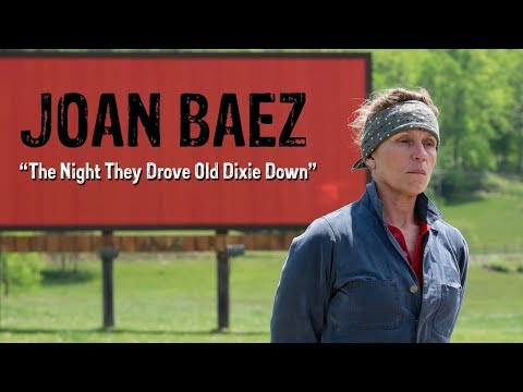 Three Billboards Outside Ebbing, Missouri - The Night They Drove Old Dixie Down (Lyric Video)