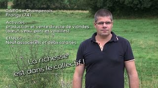 Paroles d'agriculteur : la richesse est dans le collectif !