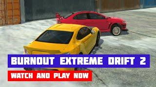 Burnout Extreme Drift 2 · Game · Gameplay