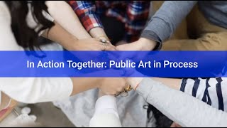 Sheetal Prajapati - In Action Together: Public Art in Process - 2021