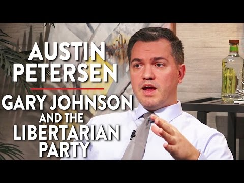 Austin Petersen on Gary Johnson and the Libertarian Party (Pt. 1)
