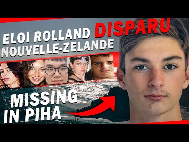 LA DISPARITION MYSTÉRIEUSE D'ÉLOI ROLLAND EN NOUVELLE-ZÉLANDE