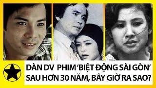 Dàn Sao 'Biệt động Sài Gòn' Ngày Ấy – Bây Giờ Ra Sao?