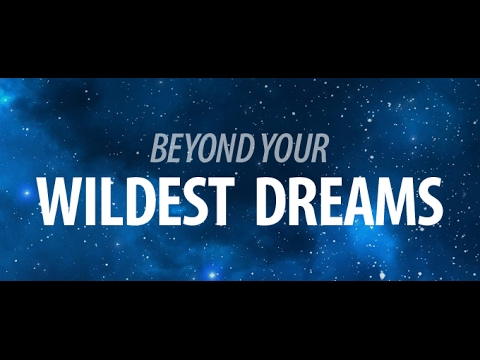 Beyond Your Dreams! (2017 Motivational video)