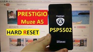 Hard reset Prestigio Muze A5 PSP5502 Duo Сброс графического ключа prestigio psp5502 muze a54(Hard Reset Prestigio Muze A5 PSP5502 Duo (Prestigio PSP5502, Prestigio A5 PSP5502 Duo, Prestigio PSP 5502 Muze A5) Factory Reset Восстановление ..., 2016-11-24T19:45:34.000Z)