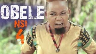 Obele nsi 4 - latest nollywood movie