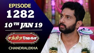 CHANDRALEKHA Serial | Episode 1282 | 10th Jan 2019 | Shwetha | Dhanush | Saregama TVShows Tamil