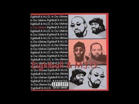 1999 - 8Ball & MJG - In Our Lifetime full album