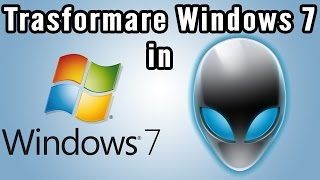 Trasformare Windows 7 in Blue Alienware