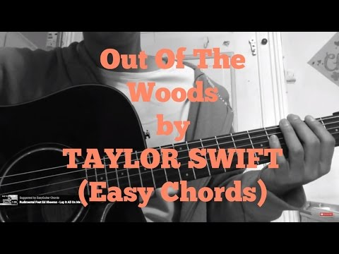 taylor-swift---out-of-the-woods-//-very-easy-guitar-chords