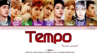 EXO (엑소) – TEMPO (템포) *KOR VER* (Coded Lyrics Eng/Rom/Han/가사)