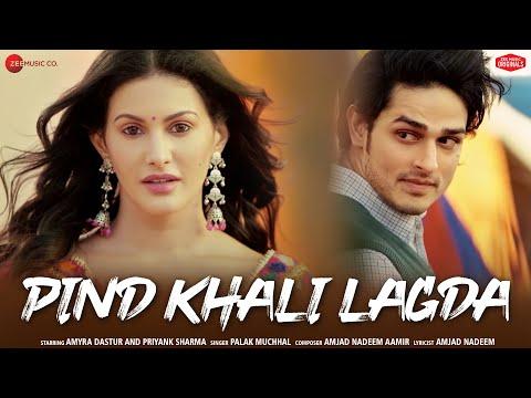 Pind Khali Lagda | Amyra Dastur, Priyank Sharma | Palak Muchhal|AmjadNadeemAamir|Zee Music Originals