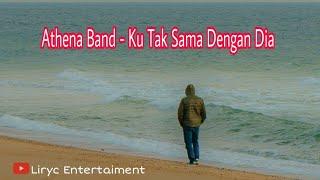 Athena Band Ku Tak Sama Dengan Dia pop hits 2000an