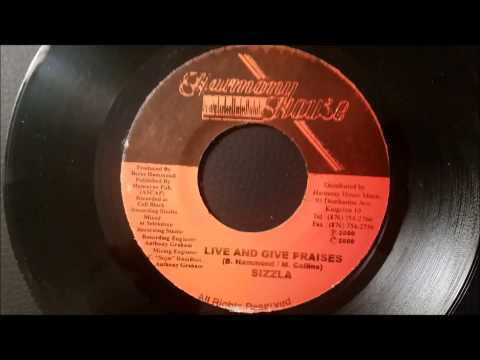 """Sizzla - Live and Give Praises - Harmony House 7"""" w/ Version"""