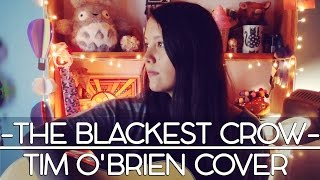 Watch Tim Obrien Blackest Crow video