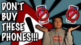 PHONES THAT I BUY & DON'T BUY