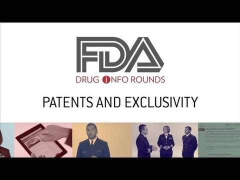 FDA Drug Info Rounds, July 2012: Patents and Exclusivity