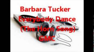 Barbara Tucker Everybody Dance ( The Horn Song )