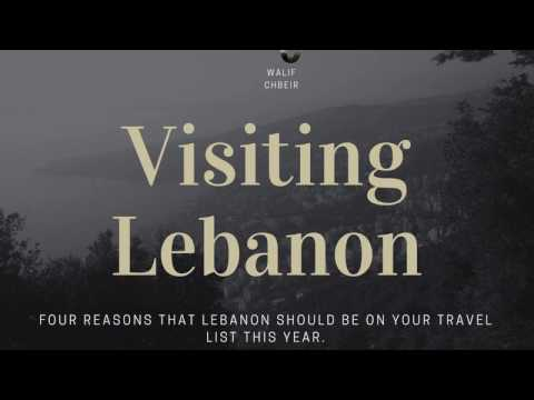 Why You Should Travel to Lebanon, by Walif Chbeir
