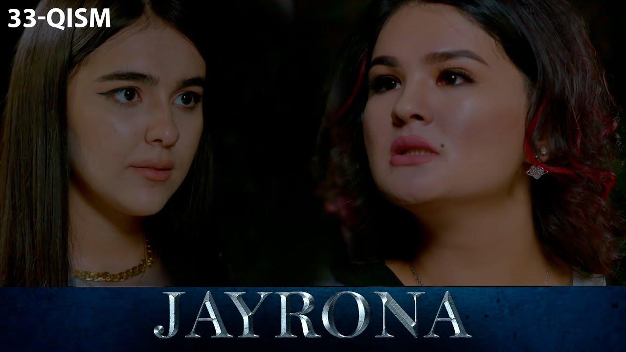 Download Jayrona (o'zbek serial) | Жайрона (узбек сериал) 33-qism