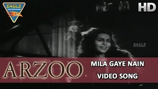 Arzoo Hindi Movie || Mila Gaye Nain Video Songs || Kamini Kaushal, Dilip Kumar || Eagle Hindi Movies