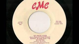 Sonny Blake: My Race Hoss
