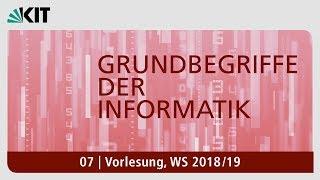 07: Grundbegriffe der Informatik, Vorlesung, WS 2018/19
