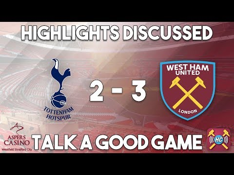 Spurs 2-3 West Ham United Highlights discussed | Ayew double at Wembley in cup win